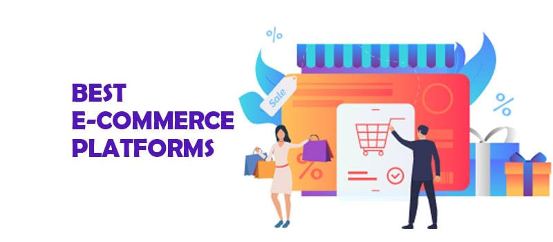 Which is the Best e-Commerce Platform to Launch an e-Commerce Store?