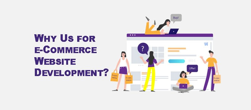 Why Us for e-Commerce Website Development Dubai?